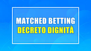 matched betting decreto dignità